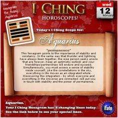 Click here to view your I Ching changing lines, Aquarius: http://www.ifate.com/iching_horoscopes_landing.html?I=677768qqsign=aquariusqqd=12qqm=02