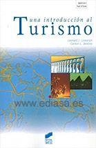 UNA INTRODUCCION AL TURISMO.  Leonard J. Lickorish. Localización: 338/LIC/int