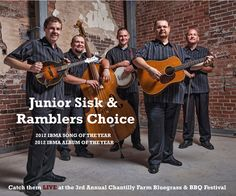 Catch Junior Sisk and Ramblers Choice LIVE at the 3rd Annual Chantilly Farm Bluegrass and BBQ Festival on May 25, 2013. 10am-10pm.     Advance tickets online at www.chantillyfarm.com   Kids 12 and under FREE!!!