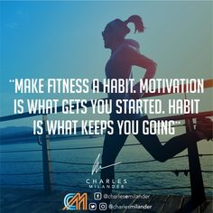 Make fitness a habit. Motivation is what gets you started. Habit is what keeps you going. #cleaneating #healthy #cleanrecipes #healthychoice #cleanRecipe #eatclean #glutenfree #vegan #paleo #fitfood #healthylifestyle #healthyrecipes #eatclean #organic #foodporn #protein #working #founder #startup #money #magazine #moneymaker #startuplife #successful #passion #inspiredaily #hardwork #desire #motivation #entrepreneur #entrepreneurs