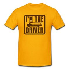 I'm the school bus driver in a rounded square T-Shirt | Spreadshirt | ID: 11081415