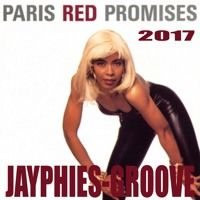 PARIS RED - Promises (Jayphies-Groove) 2017 by Jayphies-Groove on SoundCloud