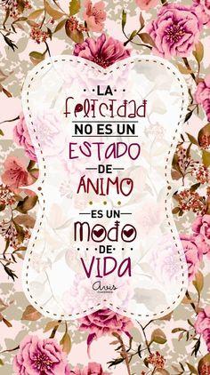 La felicidad no es un estado de ánimo, es un modo de vida :) ¡Buenos días! #happy