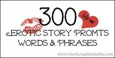 300 Erotic Story Prompts - Words & Phrases