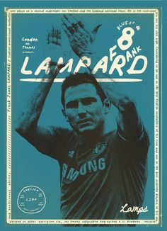 Buy Lampard football posters designed by Zoran Lucic: Football posters, Soccer art prints, Football Legends, Limited editions Football Icon, Football Design, Football Art, Vintage Football, London Football, Michael Ballack, Soccer Art, Soccer Poster, Fc Chelsea