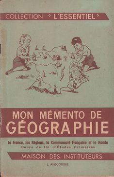 Anscombre, Mon mémento de géographie (1960 ?) Memento, Movie Posters, Hui, Collage, Makeup, Culture, Word Formation, Word Families, Mental Calculation