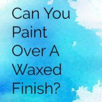 A Waxed Finish – What You Need To Know Before You Repaint