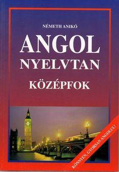 Németh Anikó: Angol nyelvtan - középfok című könyvét ajánljuk a COLUMBUS NYELVSTÚDIÓ középhaladó angol szintű tanulói számára. Accounting