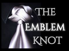 The Emblem Knot : How to tie a tie - YouTube