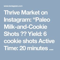 "Thrive Market on Instagram: ""Paleo Milk-and-Cookie Shots 🍼🍪 Yield: 6 cookie shots Active Time: 20 minutes Total Time: 1 hour INGREDIENTS 2 cups almond flour 1/4 teaspoon salt 1/4 cup coconut oil 1/4 cup maple syrup 1 teaspoon vanilla extract 1 egg 1 cup mini dark chocolate chips or chopped dark chocolate 6 ounces dark chocolate Almond milk, to serve INSTRUCTIONS Preheat oven to 350 degrees and spray 6 silicone or metal baking cups with nonstick spray. A popover pan also works well. Combine…"