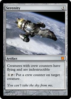 Firefly Magic the Gathering Card! :D