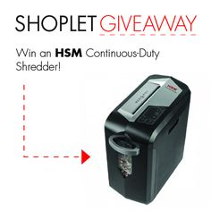 #WIN an HSM Shredder! Brought to you by Shoplet - Everything for your business.