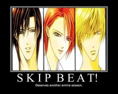 HERE , HERE! Skip Beat season 2 coming when?! they can't just leave it where they did!