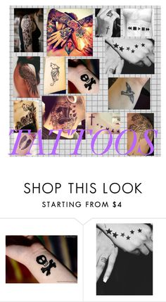 """""""TATTOOS"""" by infinityfreak13 ❤ liked on Polyvore"""