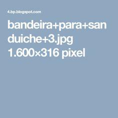 bandeira+para+sanduiche+3.jpg 1.600×316 pixel
