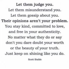 Fake friends always show their true colors, so keep people at arms length until they show their worth! You have to earn your keep. (You know me.)