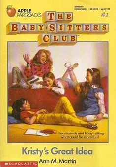 The Babysitters Club #1...Kristy's Great Idea...only the best book ever :) I lived to read these when I was 12.