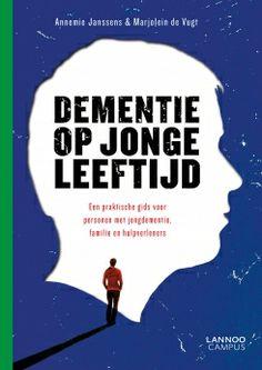Boek: Dementie op jonge leeftijd | Uitgeverij Lannoo - Uitleenbaar in het documentatiecentrum van het Expertisecentrum Dementie.