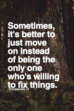 Sometimes, it's better to just move on