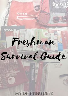 Freshman Survival Guide U2013 My Drifting Desk | Conquer College. Calling All  College Freshman! Part 61