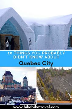 10 Things You Probably Didn't Know about Quebec City