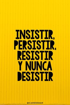 """Insistir, persistir, resistir y nunca desistir"". - Tap the link now to Learn how I made it to 1 million in sales in 5 months with e-commerce! I'll give you the 3 advertising phases I did to make it for FREE! Positive Phrases, Positive Vibes, Positive Quotes, Norman Vincent Peale, Inspirational Phrases, Motivational Phrases, More Than Words, Spanish Quotes, Spanish Phrases"