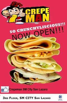 Wanna try something new and crunchy? Crepeman is NOW OPEN at the 3rd Floor South Wing SM CITY SAN LAZARO!