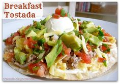 Easy Breakfast Tostada - perfect for Cinco de Mayo!