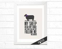 Sheep wall art Scripture Verse Print, My Sheep hear my voice and they know me and they follow me - john 10 27, Christian Wall art