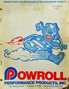 Powroll. Honda. Illustration. I got a big bore kit for my 1971 Honda SL100 back in 1973.