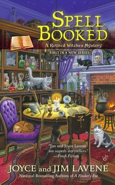 Stuff and Nonsense:  Spell Booked (Retired Witches Mystery #1) by Joyce and Jim Lavene