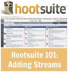 Hootsuite 101: Adding Streams Types Of Social Media, Social Media Pages, Social Media Tips, Social Media Management Tools, Time Management Tips, Snapchat, Social Media Marketing Business, Public Relations, Pinterest Marketing