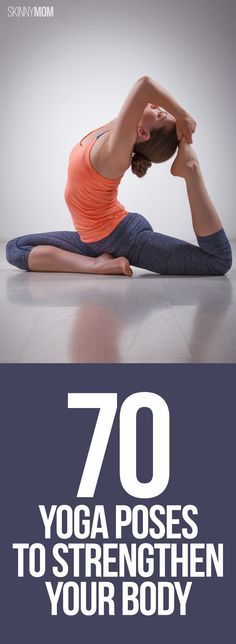 Get strong, lean and flexible with these poses!