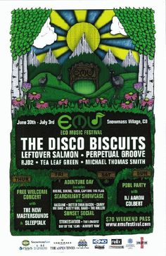 Concert poster for The Disco Biscuits, Leftover Salmon, Perpetual Groove and many more at The Eco Music Festival (EMU) in Snowmass, CO in 2011.  11x17 card stock.