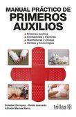 LIBROS TRILLAS: MANUAL PRÁCTICO DE PRIMEROS AUXILIOS