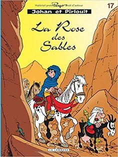 Johan et Pirlouit, tome 17 : La rose des sables Caricatures, Johan Et Pirlouit, Lectures, Comic Book Covers, Illustrations, Book Publishing, Smurfs, Ebooks, Reading