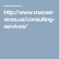 http://www.macservices.us/consulting-services/