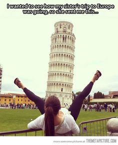 Funny pictures about Just a tourist enjoying the wonders of Italy. Oh, and cool pics about Just a tourist enjoying the wonders of Italy. Also, Just a tourist enjoying the wonders of Italy. Best Funny Photos, Funny Pictures, Funny Pics, Pisa, Funny Videos, Uber Humor, Funny Games, Just For Laughs, Funny People