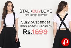 StalkBuyLove is offering Suzy Suspender Black #cotton Dungarees just at Rs.1699. Dungarees made with cotton spandex twill, Suspenders with button fastening, Length: 19.7″, 50 cm (Size S).  http://www.paisebachaoindia.com/suzy-suspender-black-cotton-dungarees/