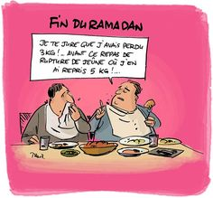 Dommage, c'est déjà la fin du ramadan.