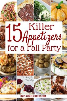 15 Killer Fall Appetizers for Crowd Looking to change up your party appetizer recipes this fall? Here are 15 delicious and easy party recipes to try for Thanksgiving, holiday parties, or even simple get-togethers. - Everything About Appetizers Make Ahead Appetizers, Appetizers For A Crowd, Christmas Appetizers, Food For A Crowd, Easy Thanksgiving Appetizers, Thanksgiving Recipes, Best Party Appetizers, Best Appetizer Recipes, Light Appetizers
