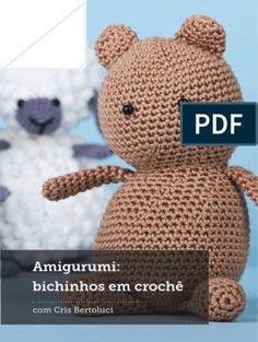 Revista Amigurumi PDF Gratis Receitas Em Portugues   Amigurumi   Crochê   Avaliação gratuita de 30 dias   Scribd Minions, Double Crochet, Crochet Doll Tutorial, Monkey Pattern, Crochet Hats, Teddy Bear, Dolls, Animals, Sewing Needles