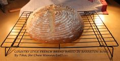 COUNTRY STYLE FRENCH BREAD BAKED IN A BANNETON BOWL