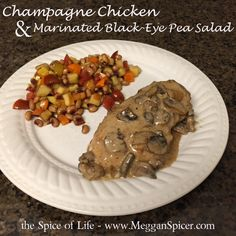 New Year's Day Dinner - Champagne Chicken & Marinated Black-Eyed Pea Salad.  Get the recipe at www.MegganSpicer.com. Recipe link: http://wp.me/p45txa-5W