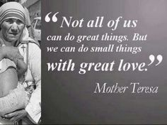 Mother Teresa Quote Do Small Things