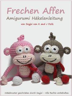 Frechen Affen Amigurumi Häkelanleitung - http://kostenlose-ebooks.1pic4u.com/2014/05/18/frechen-affen-amigurumi-haekelanleitung/
