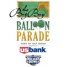 """""""America's Largest Balloon Parade"""" When: December 26, 2014 Time: 3:00 p.m. Where: Downtown San Diego The scenic, bayside streets of downtown San Diego will come alive with the 2014 Port of San Diego Big Bay Balloon Parade –exciting family event... http://sandiegobowlgames.com/product/port-san-diego-big-bay-balloon-parade/  Parade Route & FAQ: http://sandiegobowlgames.com/wp-content/uploads/2014_paraderoutemap.pdf"""