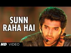 ▶ Sunn Raha Hai Na Tu Aashiqui 2 Full Video Song | Aditya Roy Kapur, Shraddha Kapoor - YouTube..