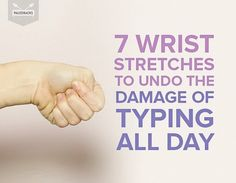 7 Wrist Stretches to Undo The Damage of Typing All Day | Fitness Exercises For Tendonitis, Carpal Tunnel Exercises, Physical Therapy Exercises, Relaxation Exercises, Wrist Stretches, Sore Hands, Wrist Pain, Hand Wrist, Sore Neck