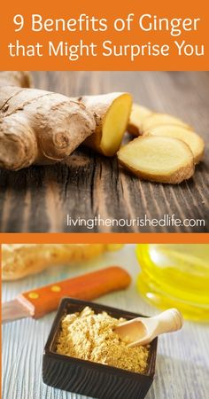 9 Benefits of Ginger that Might Surprise You